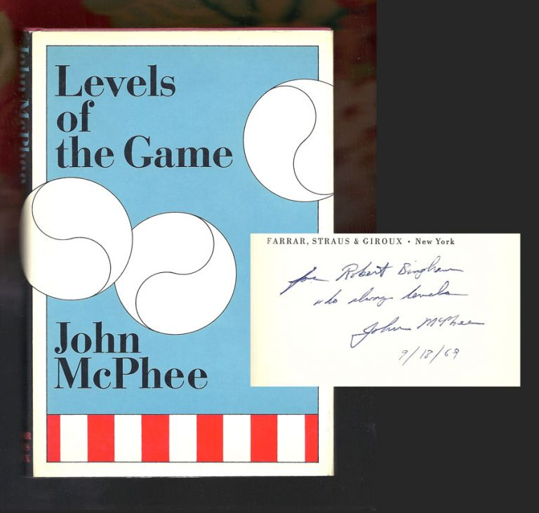LEVELS OF THE GAME. Inscribed. John McPhee.