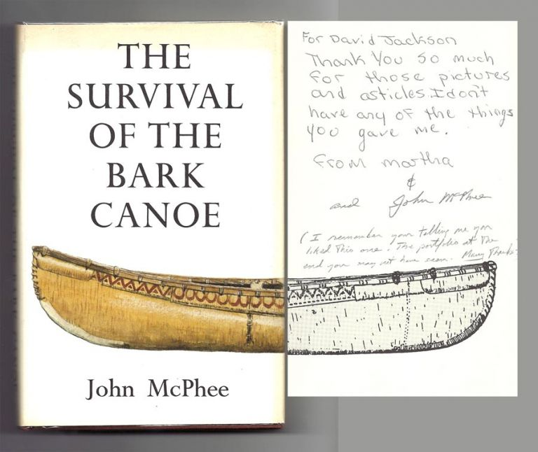 THE SURVIVAL OF THE BARK CANOE. Signed. John McPhee