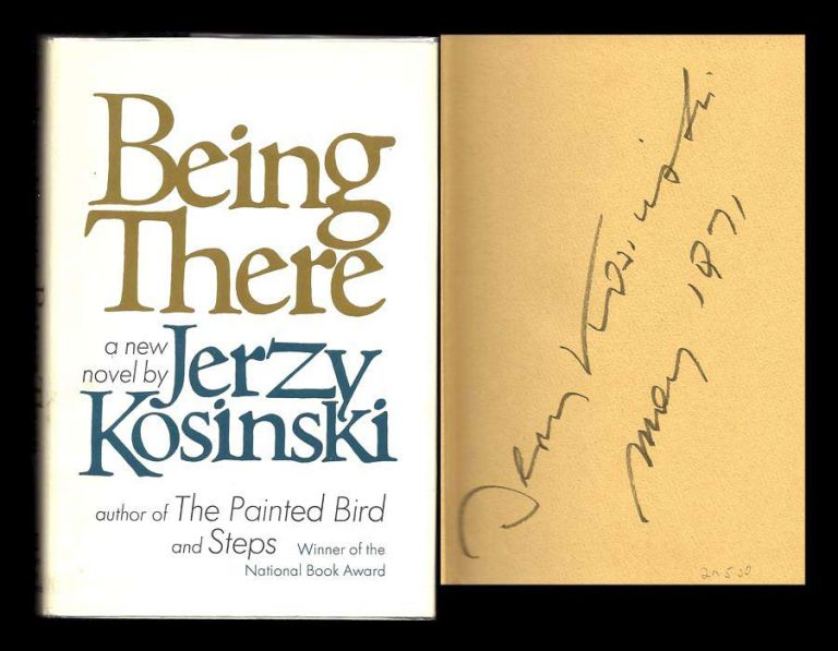 BEING THERE. Signed. Jerzy Kosinski