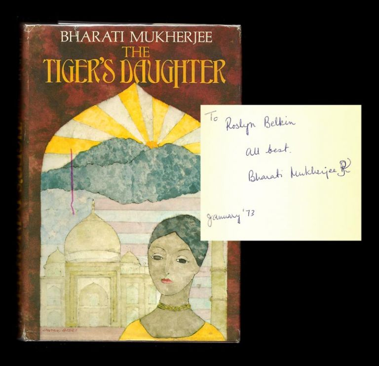 THE TIGER'S DAUGHTER. Signed. Bharati Mukherjee