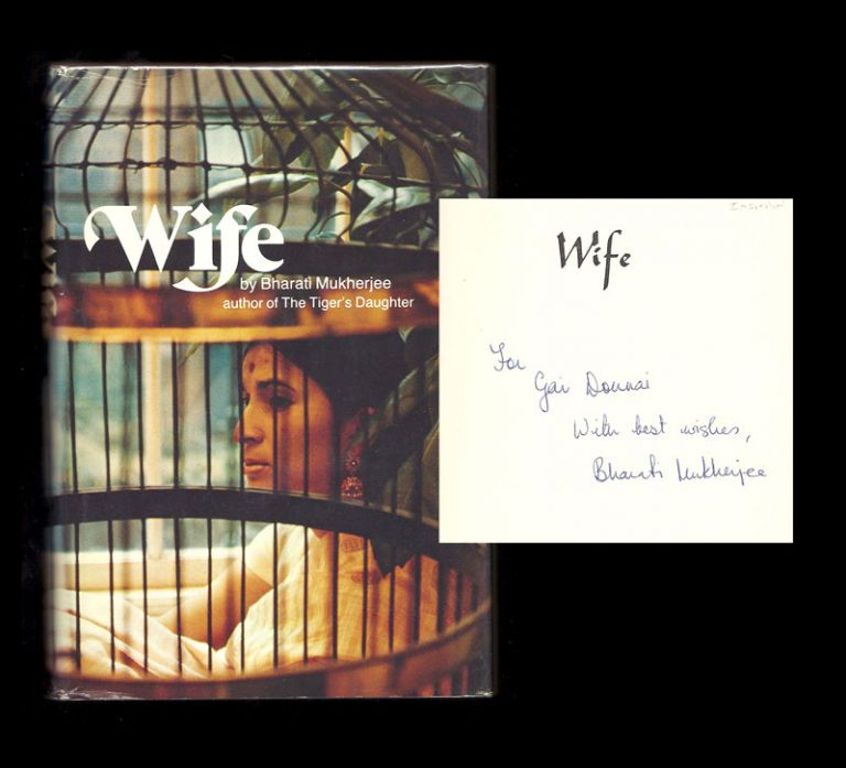 WIFE. Signed. Bharati Mukherjee