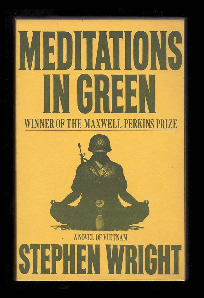 MEDITATIONS IN GREEN. Stephen Wright