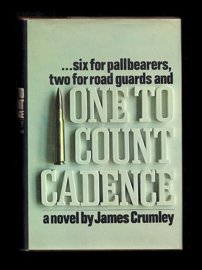 ONE TO COUNT CADENCE. James Crumley