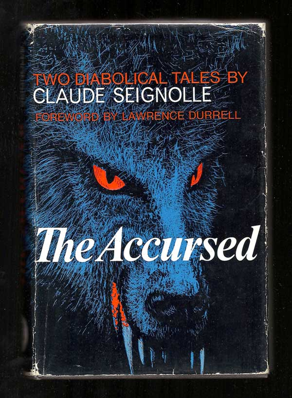 THE ACCURSED. Two Diabolical Tales. Lawrence Durrell, Claude Seignolle.