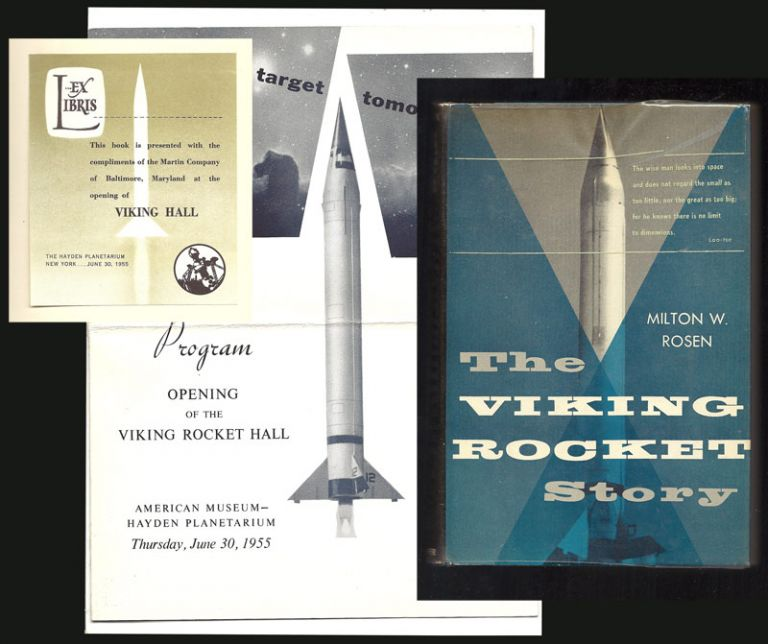 THE VIKING ROCKET STORY. Signed. Milton V. Rosen