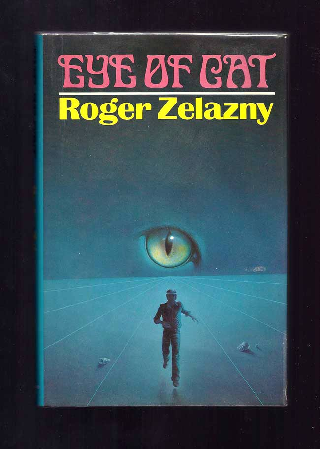 Roger Zelazny Eye Of Cat
