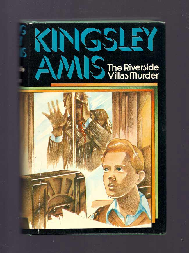 THE RIVERSIDE VILLAS MURDER. Kingsley Amis.