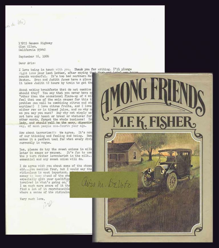 AMONG FRIENDS. Signed with TLS. M. F. K. Fisher.