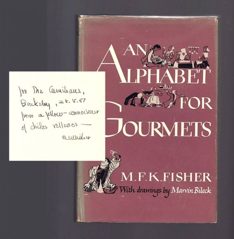 AN ALPHABET FOR GOURMETS. Inscribed. M. F. K. Fisher