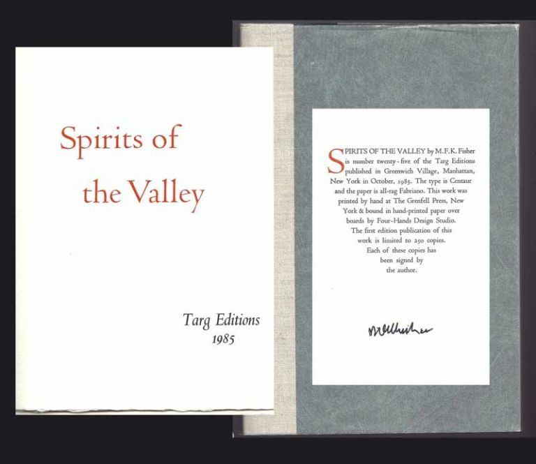 SPIRITS OF THE VALLEY. Signed. M. F. K. Fisher
