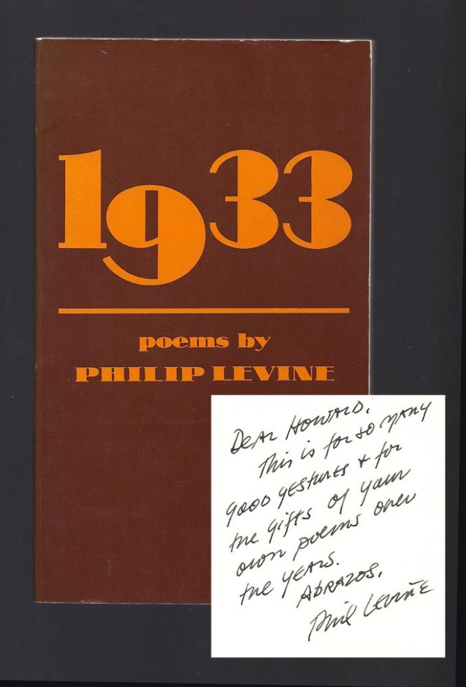 1933. Signed. Inscribed to Howard Moss. Philip Levine.
