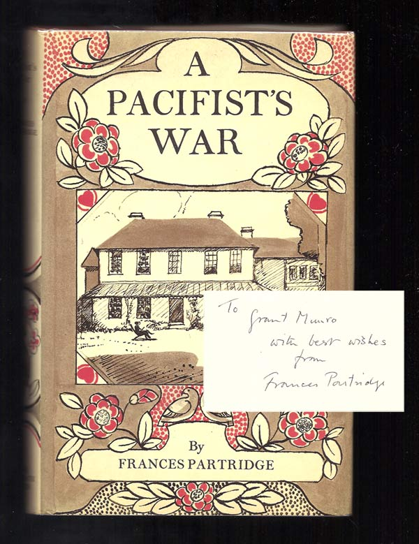 A PACIFIST'S WAR. Signed. Bloomsbury Group, Frances Partridge