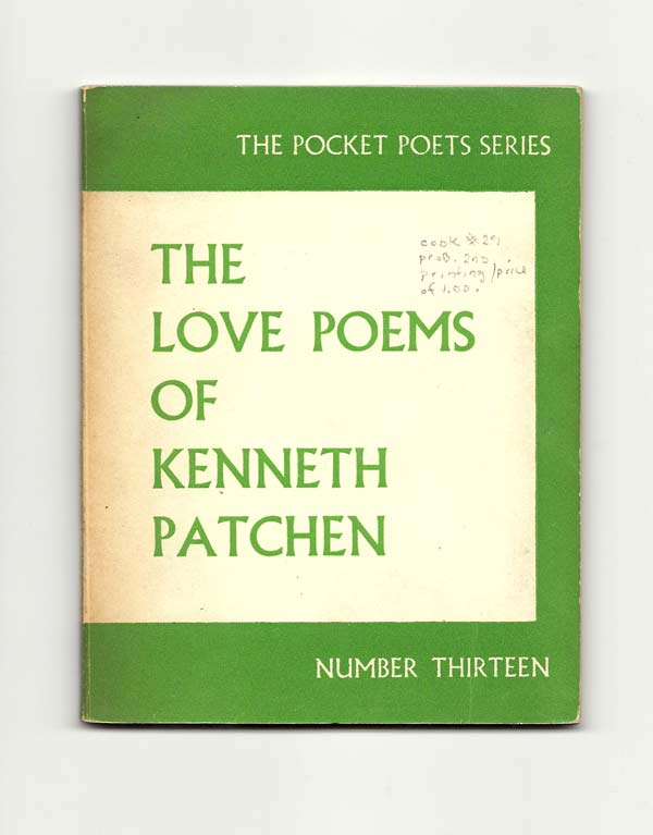 THE LOVE POEMS OF KENNETH PATCHEN. Kenneth Patchen