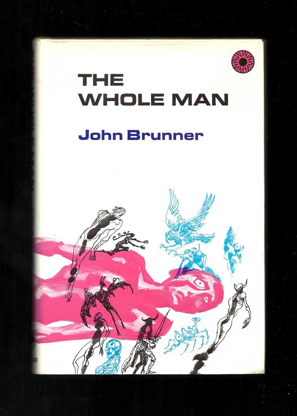 WHOLE MAN. John Brunner