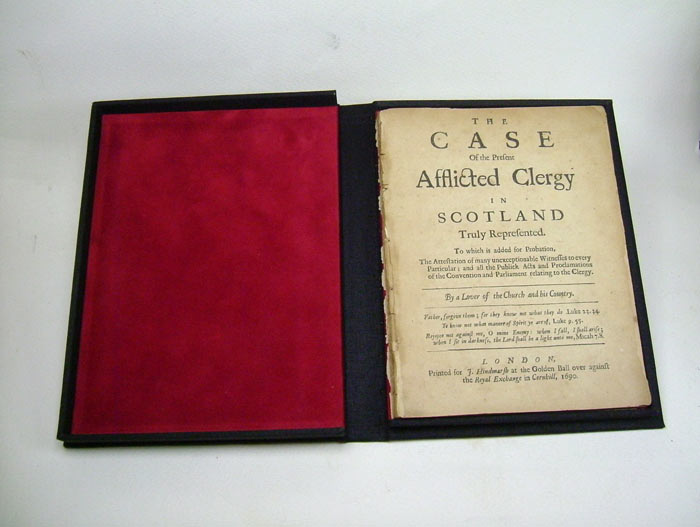 "THE CASE OF THE PRESENT AFFLICTED CLERGY IN SCOTLAND TRULY REPRESENTED TO WHICH IS ADDED FOR PROBATION, THE ATTESTATION OF MANY UNEXCEPTIONABLE WITNESS TO EVERY PARTICULAR; AND ALL THE PUBLICK ACTS AND PROCLAMATIONS OF THE CONVENTION AND PARLIAMENT. ""By a. Lover of the Church, his Country"", John Sage."