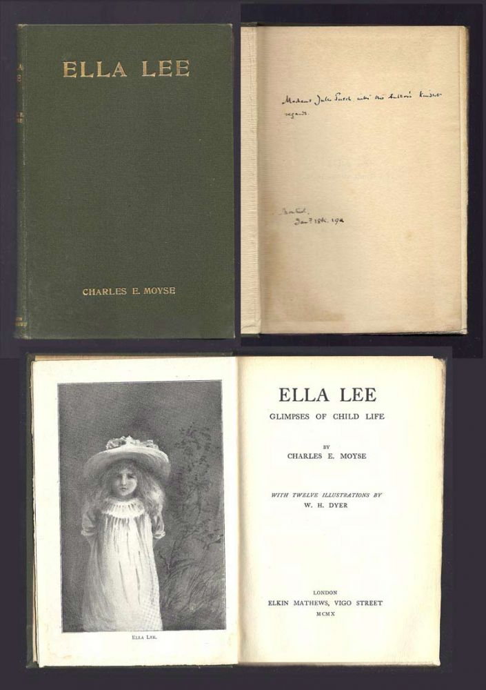 ELLA LEE; Glimpses Of Child Life. Inscribed. Charles E. Moyse