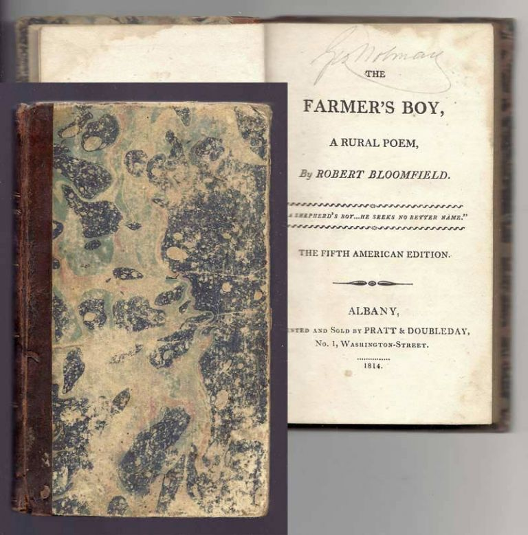 THE FARMER'S BOY: A Rural Poem. Robert Bloomfield