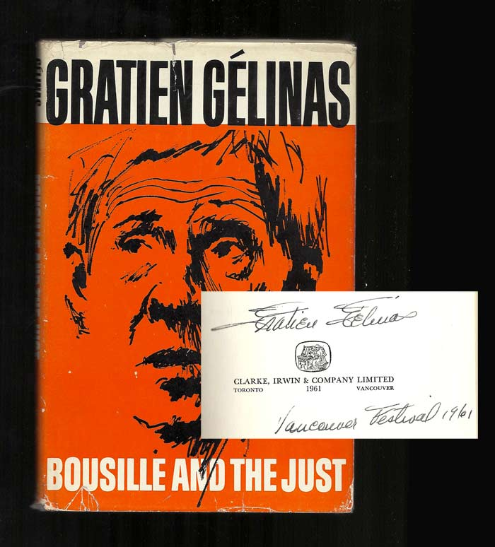 BOUSILLE AND THE JUST. Signed. Gratien Gelinas