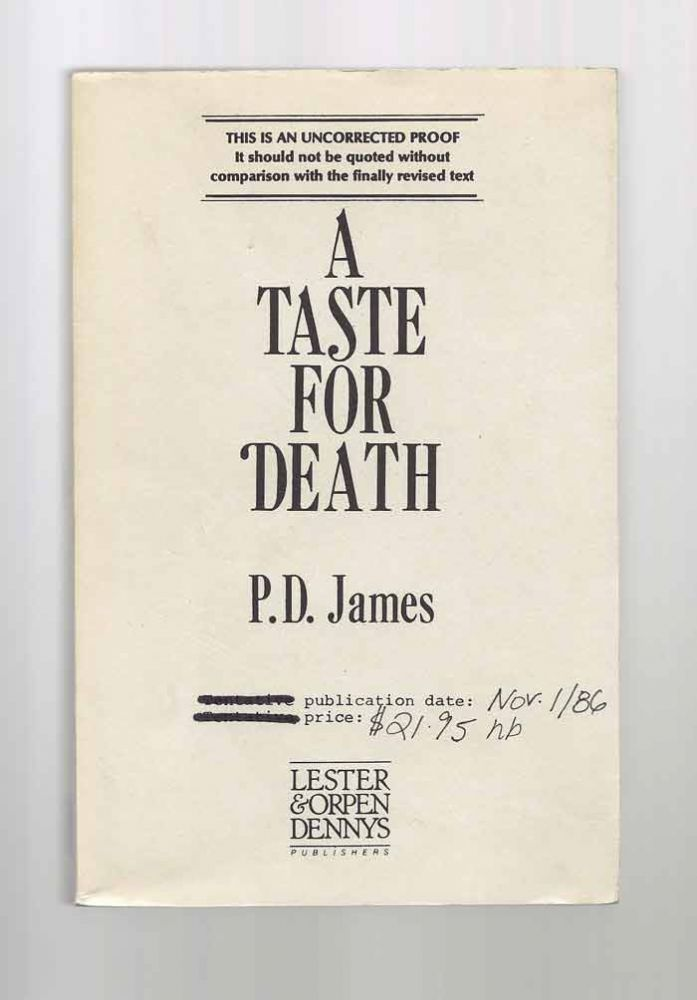 A TASTE FOR DEATH. Advance Proof. P. D. James