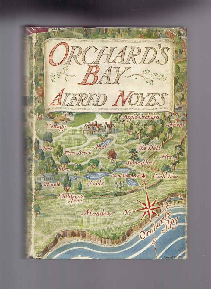 ORCHARD'S BAY. Alfred Noyes
