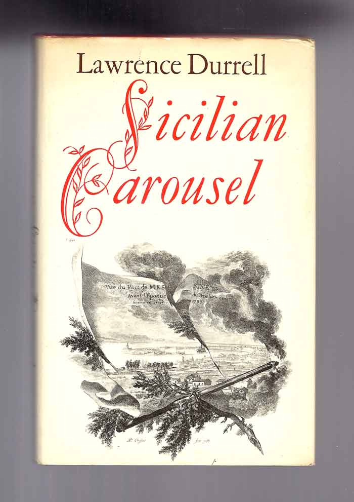SICILIAN CAROUSEL. Lawrence Durrell.