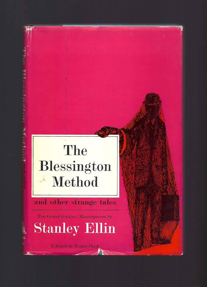 THE BLESSINGTON METHOD AND OTHER STRANGE TALES. Stanley Ellin.