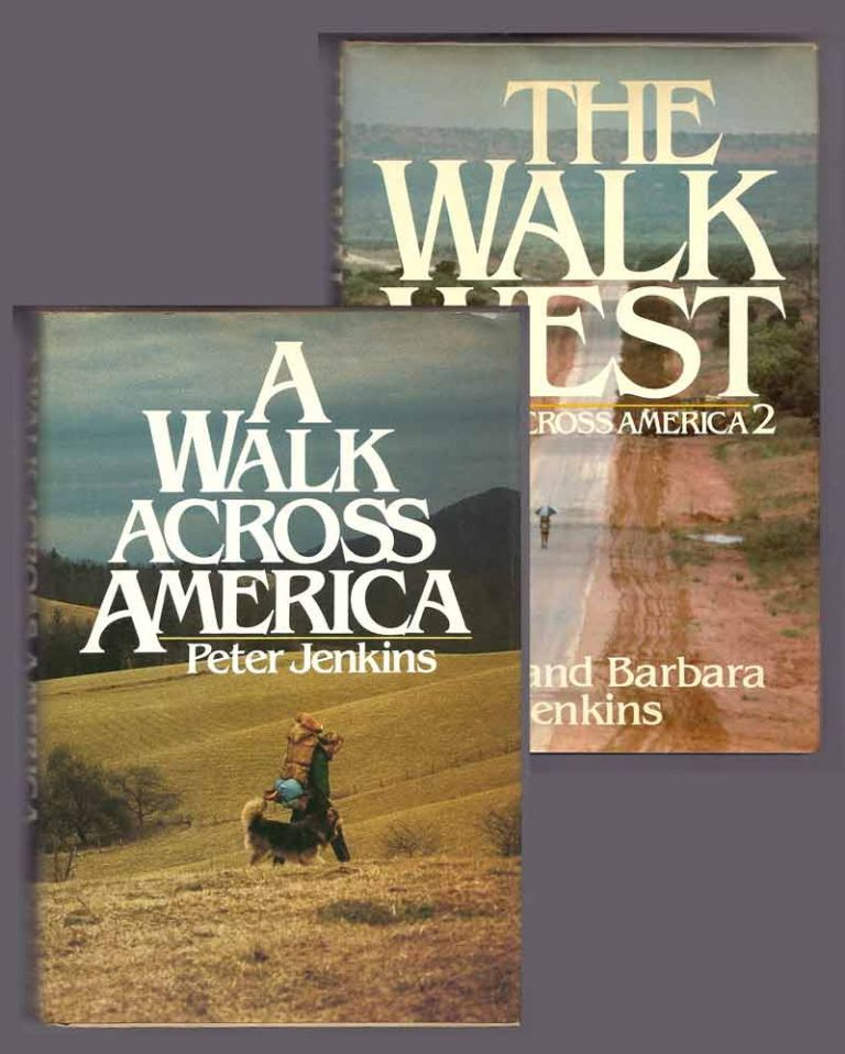 A WALK ACROSS AMERICA / with / THE WALK WEST. A WALK ACROSS AMERICA 2. Peter Jenkins, Barbara Jenkins.