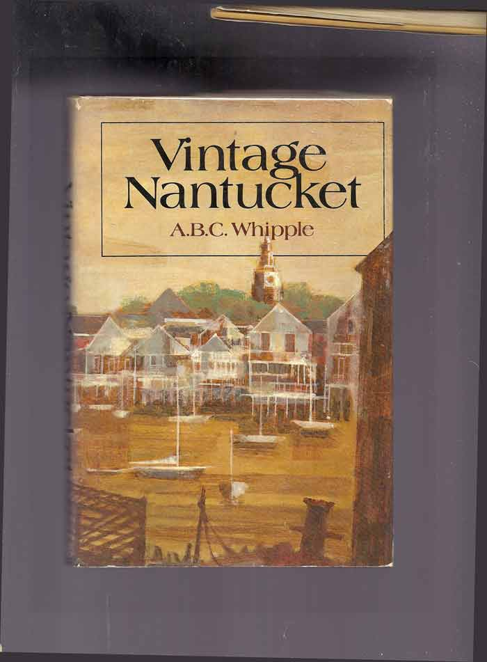 VINTAGE NANTUCKET. A. B. C. Whipple