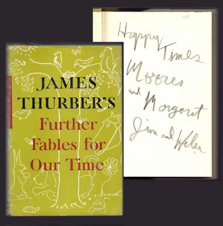 FURTHER FABLES OF OUR TIME. Inscribed. James Thurber.