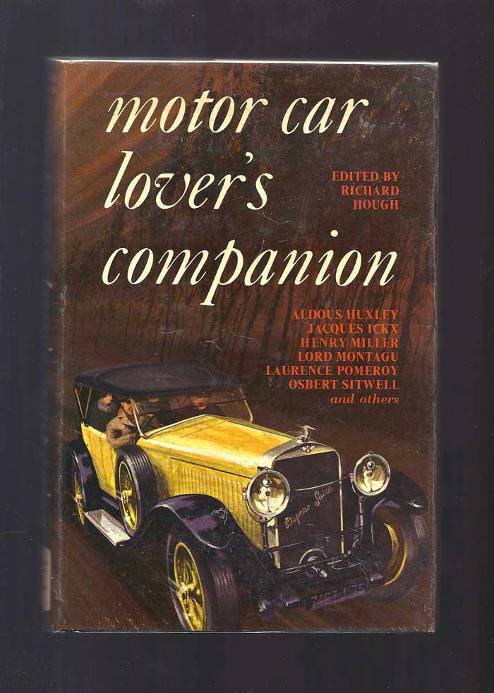 MOTOR CAR LOVER'S COMPANION. Edited by Richard Hough. Ian Fleming.