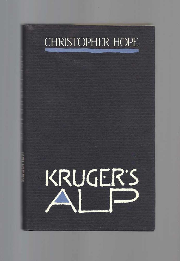 KRUGER'S ALP. Christopher Hope.