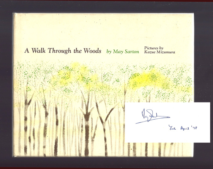 A WALK THROUGH THE WOODS. May Sarton