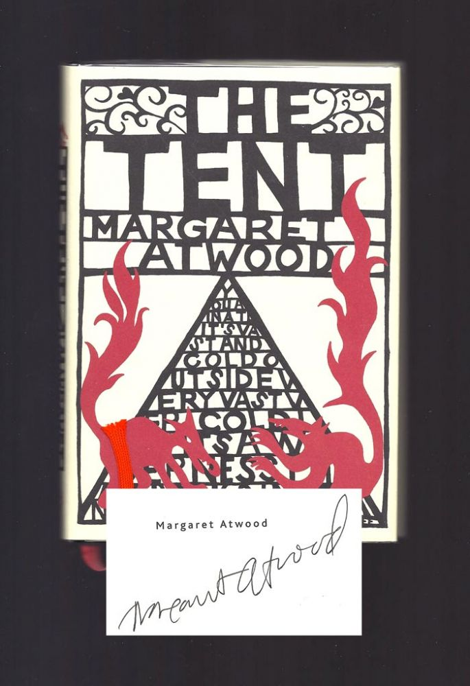 THE TENT. Signed. Margaret Atwood
