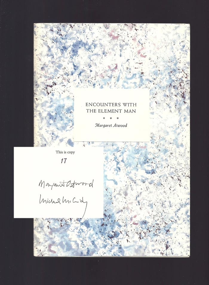 ENCOUNTERS WITH THE ELEMENT MAN. Signed. Margaret Atwood