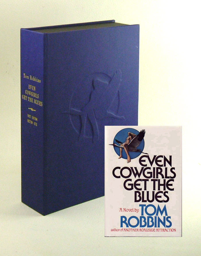 EVEN COWGIRLS GET THE BLUES. Custom Clamshell Case Only. Tom Robbins