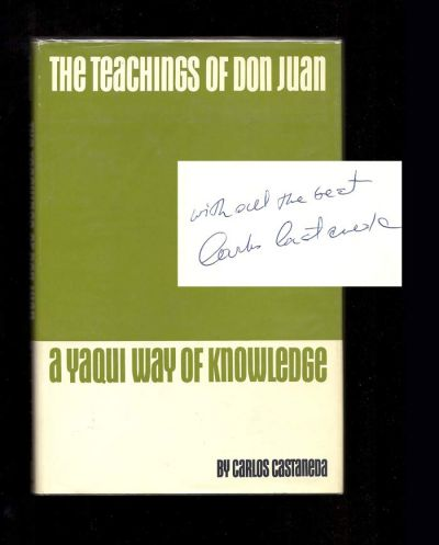 THE TEACHINGS OF DON JUAN. A Yaqui Way of Knowledge. Inscribed. Carlos Castaneda.