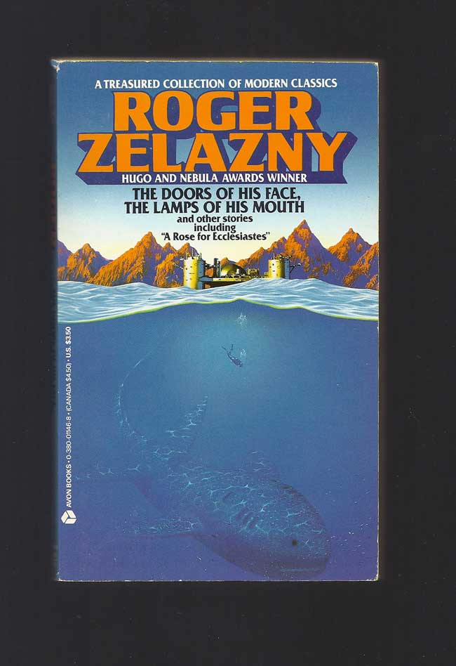 THE DOORS OF HIS FACE, THE LAMPS OF HIS MOUTH AND OTHER STORIES. Inscribed. Roger Zelazny