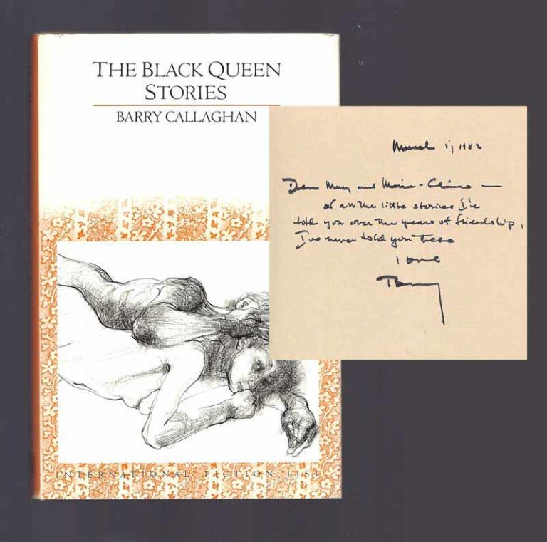 THE BLACK QUEEN STORIES. Inscribed. Barry Callaghan.