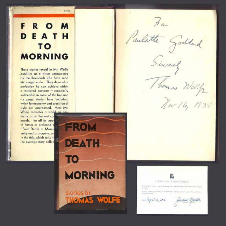 FROM DEATH TO MORNING. Inscribed. Thomas Wolfe