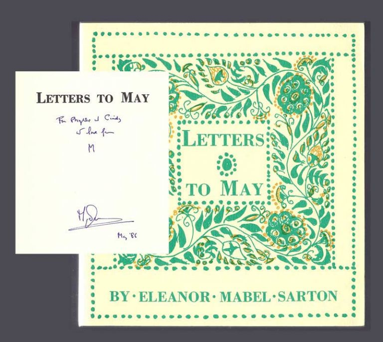 LETTERS TO MAY. 1878-1950. Signed. Sarton. May, Eleanor Mabel Sarton