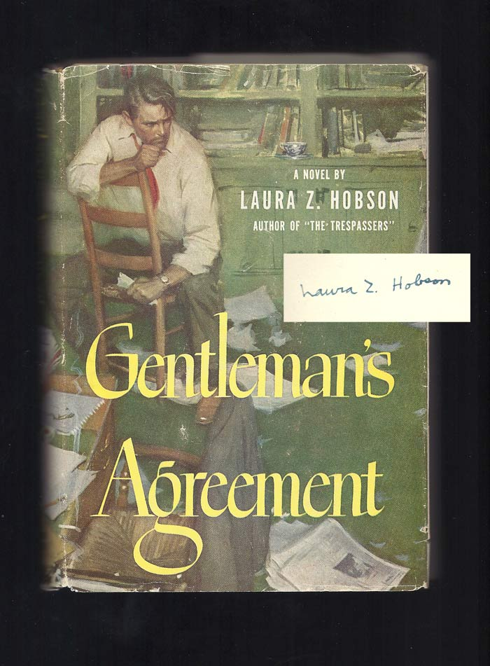 GENTLEMAN'S AGREEMENT. Signed. Laura Z. Hobson.