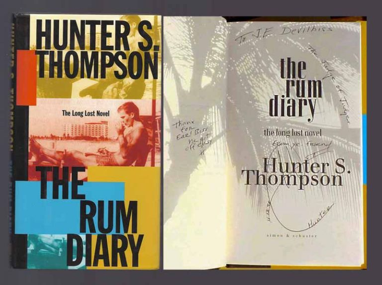 THE RUM DIARY: The Long Lost Novel. Inscribed. Hunter S. Thompson.