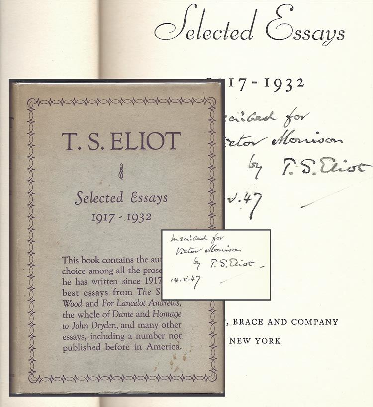SELECTED ESSAYS 1917-1932. Inscribed. T. S. Eliot.