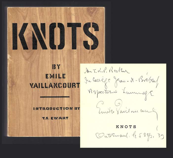 KNOTS. Inscribed. Emile Vaillancourt
