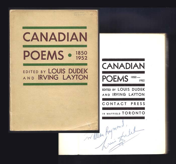 CANADIAN POEMS. 1850-1952. Signed. Louis. Layton Dudek, Irving, Edit.