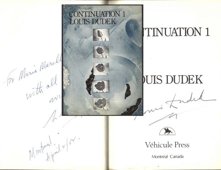 CONTINUATION 1. Signed. Louis Dudek.