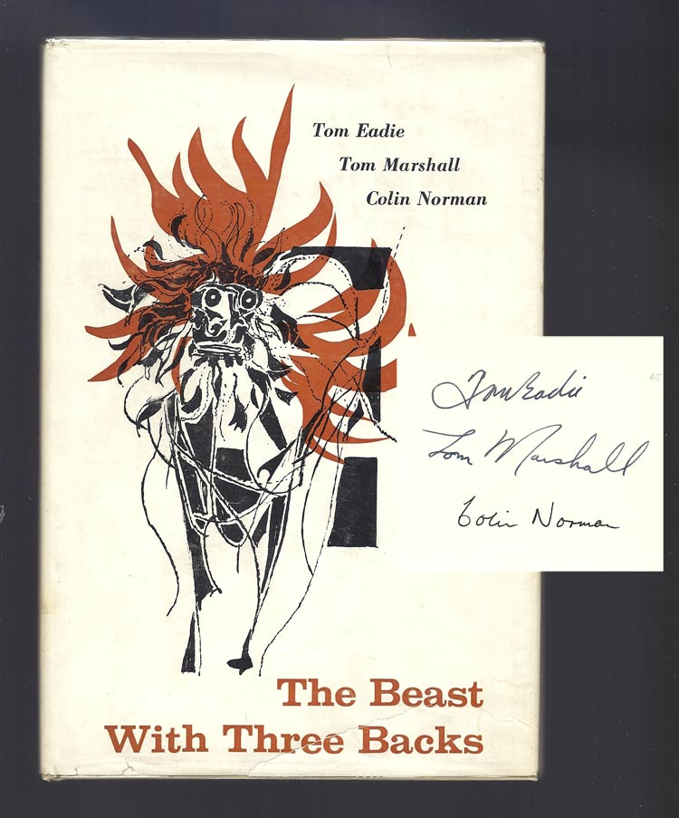 THE BEAST WITH THREE BACKS. Signed. Tom. Marshall Eadie, Colin, Tom. Norman