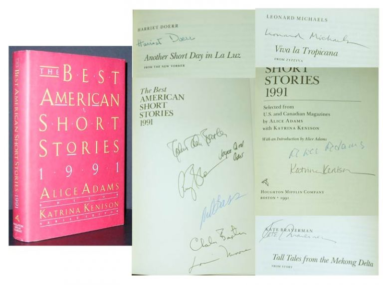 THE BEST AMERICAN SHORT STORIES 1991. [Signed by 11 Authors]. Alice Adams, Katrina Kenison, Series, Rick Bass, Charles Baxter, Amy Bloom, Kate Braverman, Robert Olen Butler, Harriet Doerr, Deborah Eisenberg, Leonard Michaels, Lorrie Moore, Alice Munro, Joyce Carol Oates, John Updike.