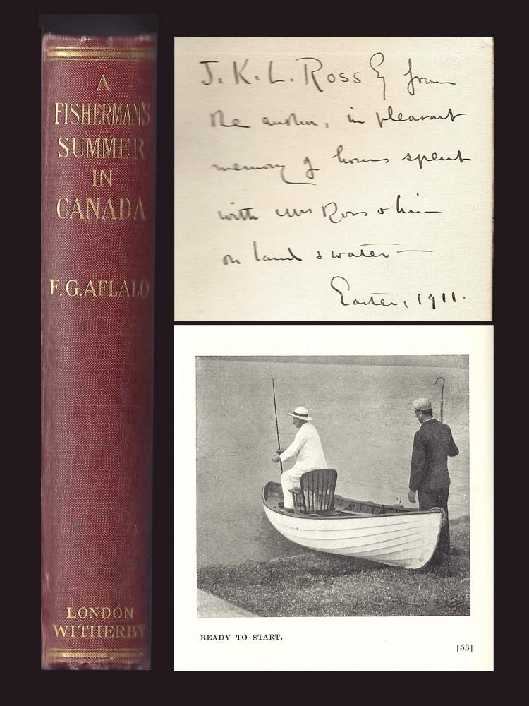 A FISHERMAN'S SUMMER IN CANADA. Inscribed. Frederick G. Aflalo.