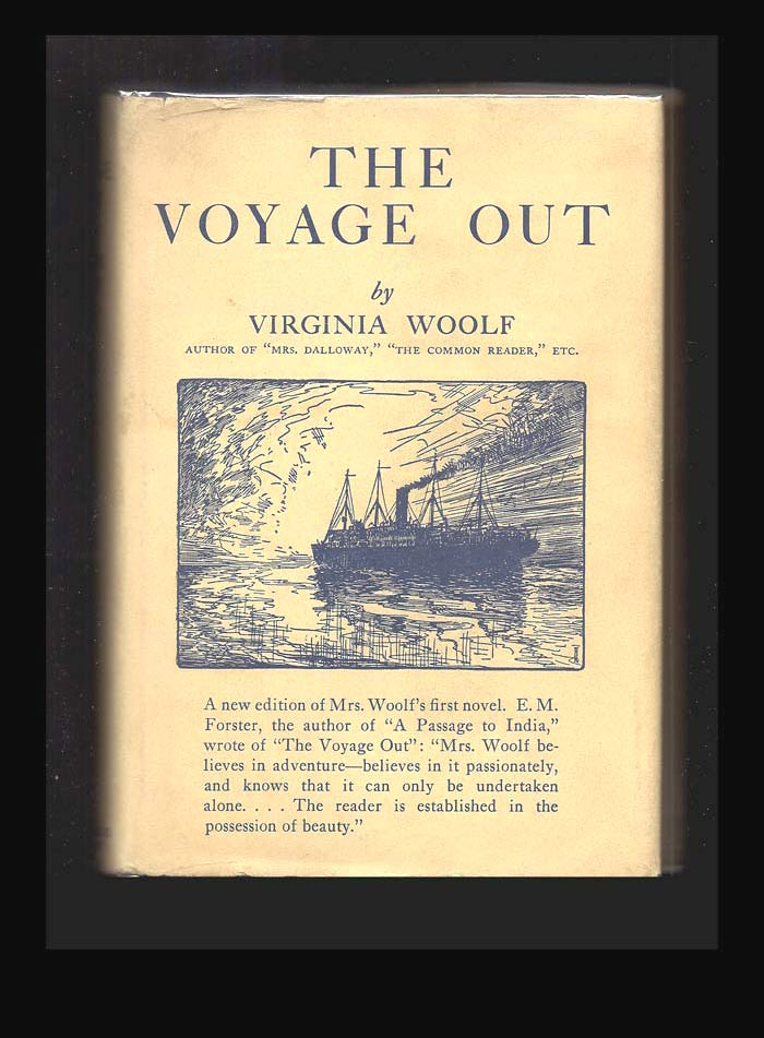 THE VOYAGE OUT. In Dustwrapper. Virginia Woolf.